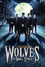 Wolves of Wall Street, John Michaelson, David DeCoteau, Regent Entertainment, Eric Roberts