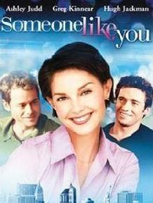 someone like you, John Michaelson, Ashley Judd, Tony Goldwyn, Hugh Jackman